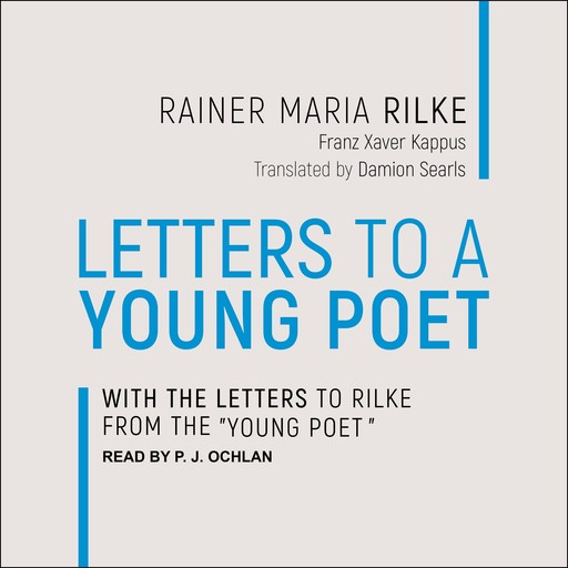 Letters to a Young Poet, Rainer Maria Rilke, Franz Xaver Kappus