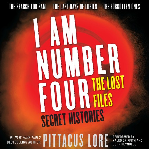 I Am Number Four: The Lost Files: Secret Histories, Pittacus Lore