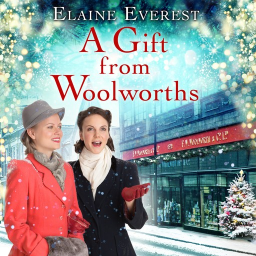 A Gift from Woolworths, Elaine Everest