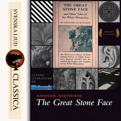 The Great Stone Face and Other Tales of the White Mountains, Nathaniel Hawthorne