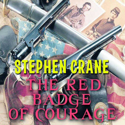 The Red Badge of Courage, Stephen Crane