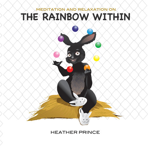 The Rainbow Within, Heather Prince