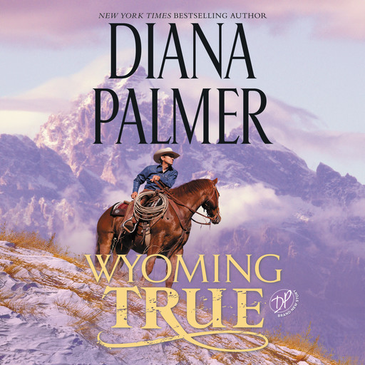 Wyoming True, Diana Palmer