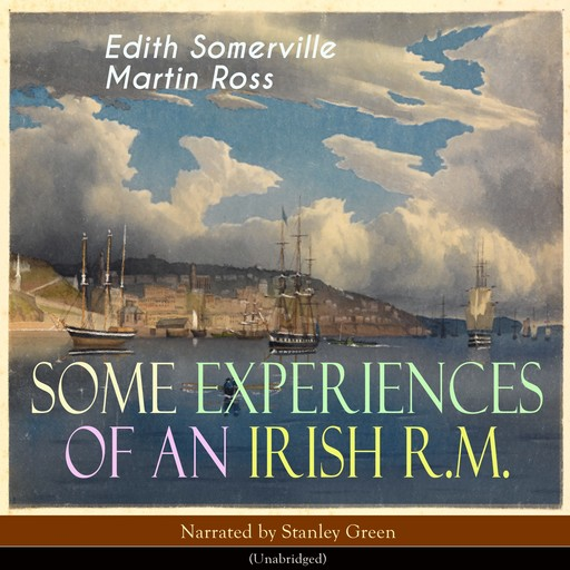 Some Experiences of an Irish R. M., Martin Ross, Edith Somerville