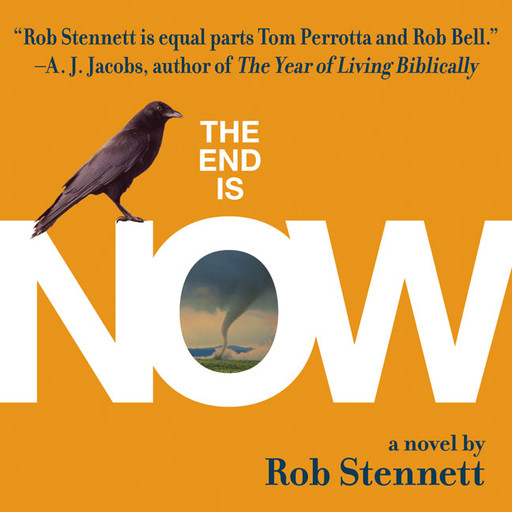 The End Is Now, Rob Stennett