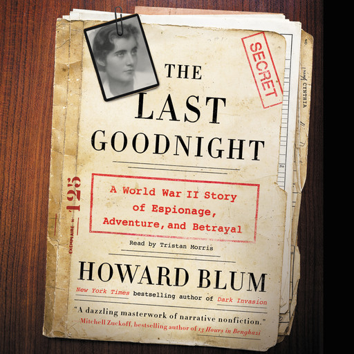 The Last Goodnight, Howard Blum