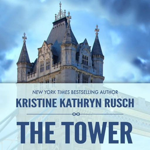 The Tower, Kristine Kathryn Rusch