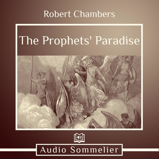 The Prophets' Paradise, Robert Chambers