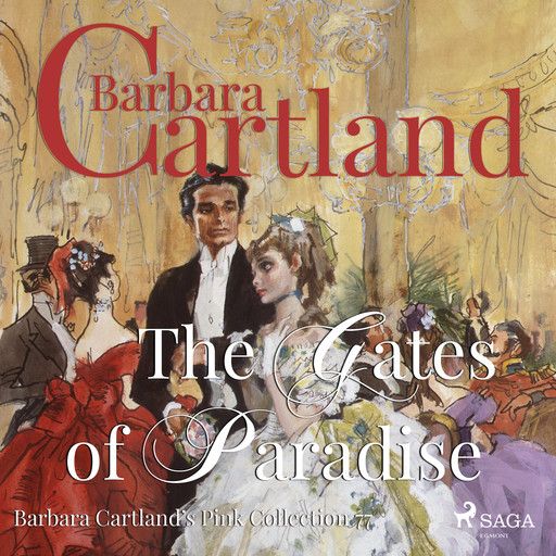 The Gates of Paradise (Barbara Cartland's Pink Collection 77), Barbara Cartland