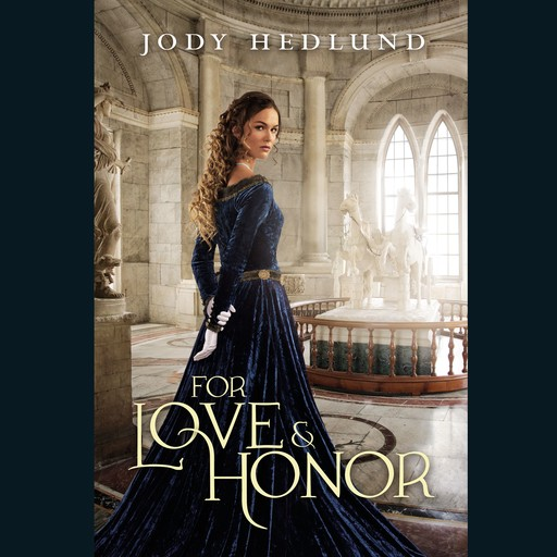 For Love and Honor, Jody Hedlund
