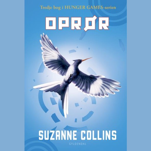 The Hunger Games 3 - Oprør, Suzanne Collins