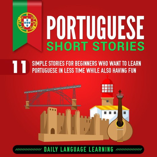 Portuguese Short Stories, Daily Language Learning