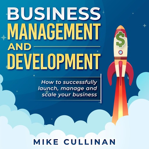 Business Management and Development, Mike Cullinan