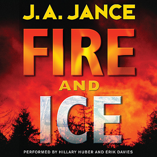 Fire and Ice, J.A.Jance