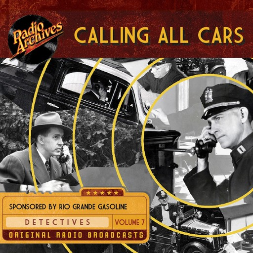 Calling All Cars, Volume 7, William Robson