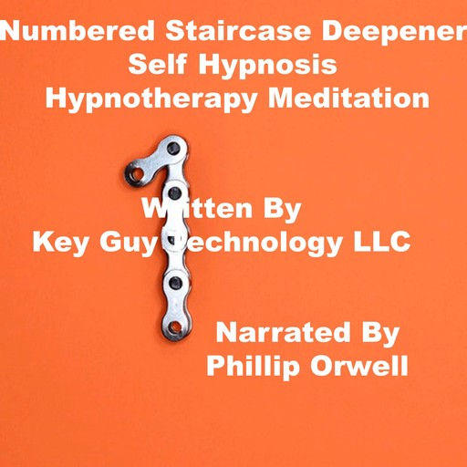 Numbered Stair Case Deepener Self Hypnosis Hypnotherapy Meditation, Key Guy Technology LLC