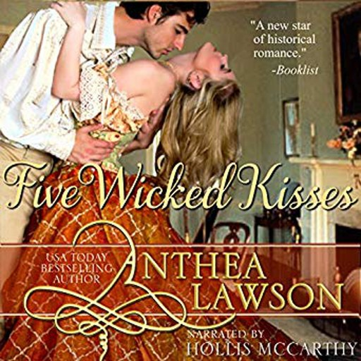 Five Wicked Kisses, Anthea Lawson