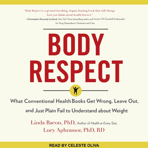 Body Respect, R.D, Linda Bacon, Lucy Aphramor