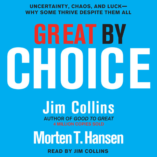 Great by Choice, James Collins, Morten T.Hansen