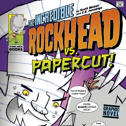 The Incredible Rockhead vs Papercut!, Scott Nickel