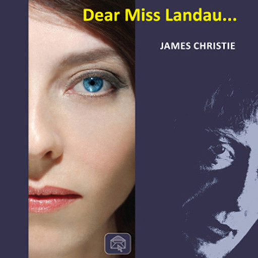 Dear Miss Landau, James Christie