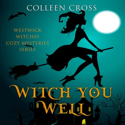 Witch You Well, Colleen Cross