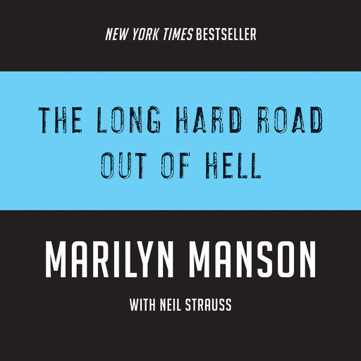 The Long Hard Road Out of Hell, Neil Strauss, Marilyn Manson
