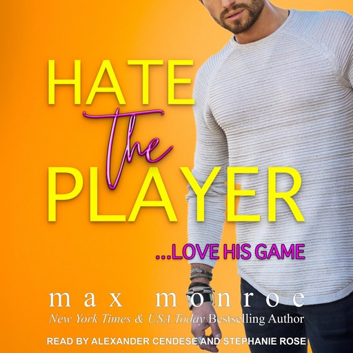 Hate the Player, Max Monroe