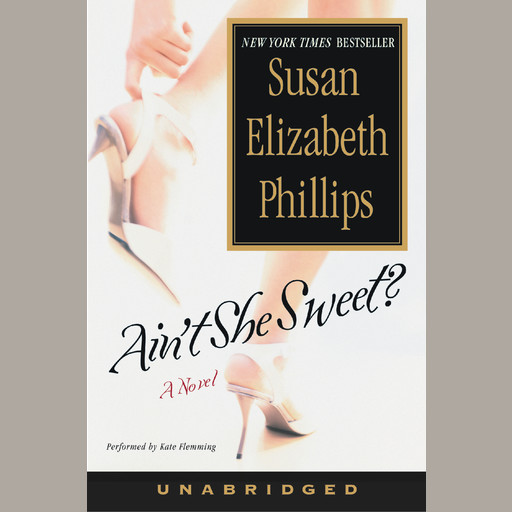 Ain't She Sweet?, Susan Elizabeth Phillips
