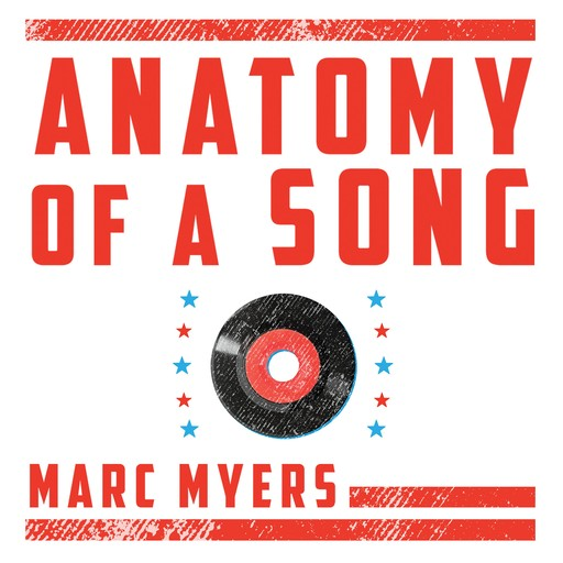 Anatomy of a Song, Marc Myers