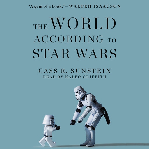 The World According to Star Wars, Cass Sunstein