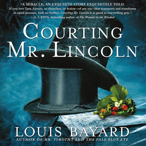 Courting Mr. Lincoln, Louis Bayard