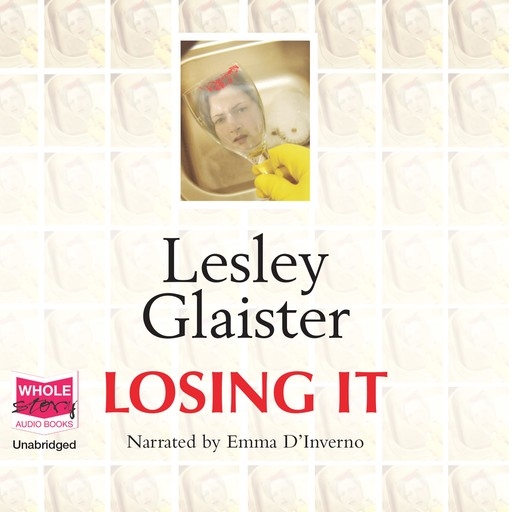 Losing it, Lesley Glaister