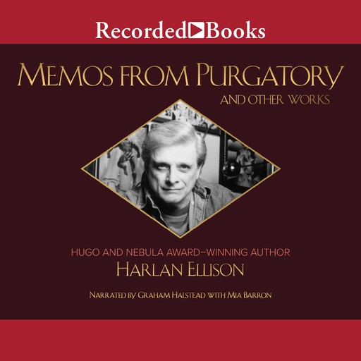 Memos from Purgatory and Other Works, Harlan Ellison