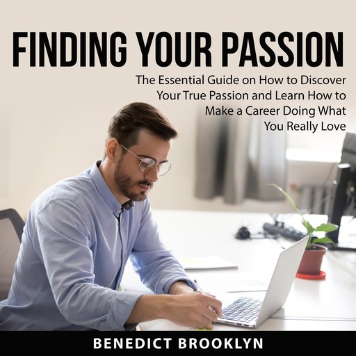 Finding Your Passion, Benedict Brooklyn