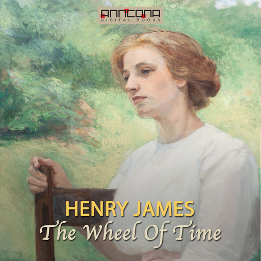 The Wheel Of Time, Henry James