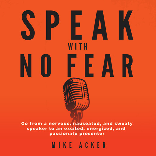 Speak With No Fear, Mike Acker