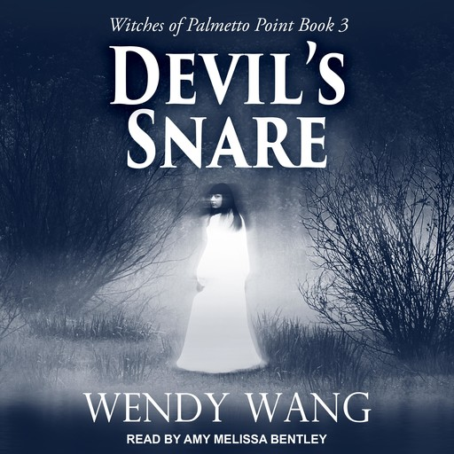 Devil's Snare, Wendy Wang