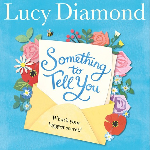 Something to Tell You, Lucy Diamond
