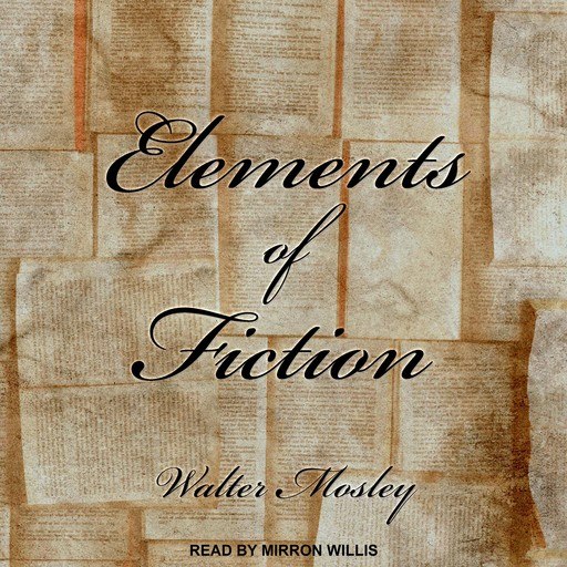Elements of Fiction, Walter Mosley
