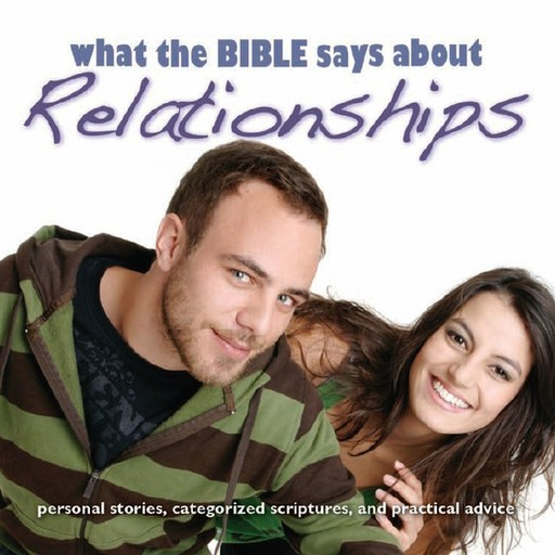 What the Bible Says About Relationships, Oasis Audio