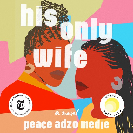 His Only Wife, Peace Adzo Medie