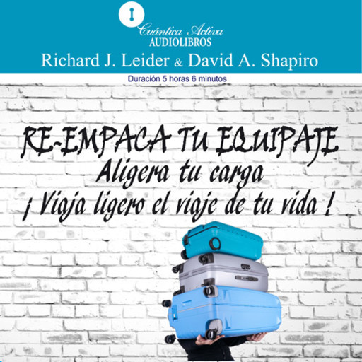 Re-empaca tu equipaje, David Shapiro, Richard Leider