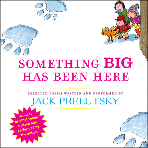 Something Big Has Been Here, Jack Prelutsky