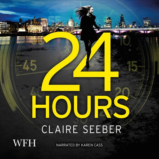 24 Hours, Claire Seeber