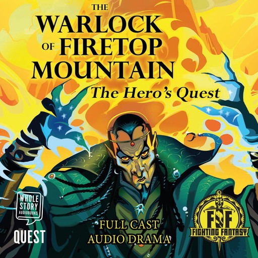 The Warlock of Firetop Mountain: The Hero's Quest, David Smith