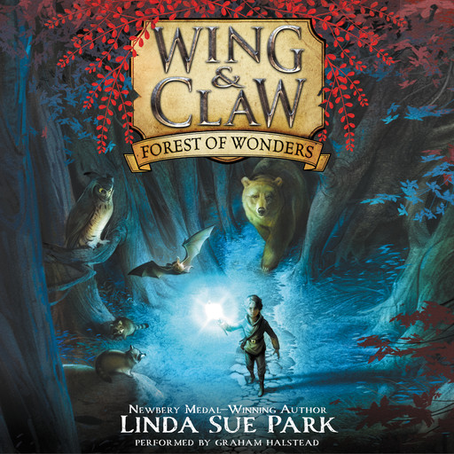 Wing & Claw #1: Forest of Wonders, Linda Sue Park