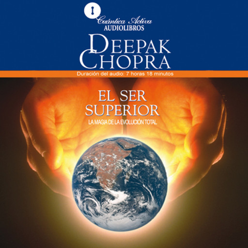 The Higher Self / El Ser Superior, Deepak Chopra
