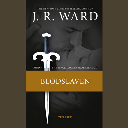 The Black Dagger Brotherhood #3: Blodslaven, J.R. Ward