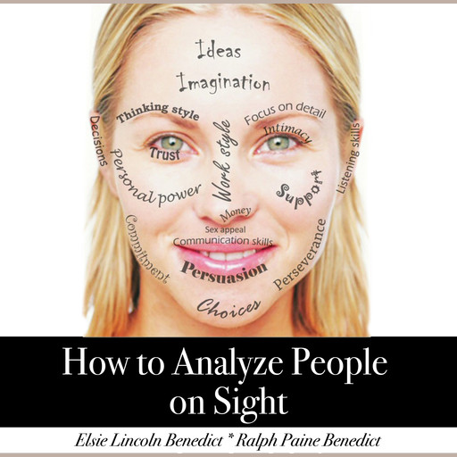 How to Analyze People on Sight, Elsie Lincoln Benedict, Ralph Paine Benedict